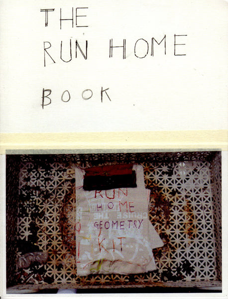 Susan Cianciolo: THE RUN HOME BOOK