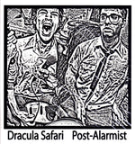 Inca Ore, Tunnels, Argumentix, Ghost to Falco: Post-Alarmist Dracula Safari 12""