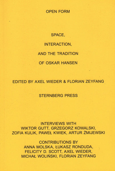 ed. Axel Wieder, Florian Zeyfang: Open Form  Space, Interaction, and the Tradition of Oskar Hansen