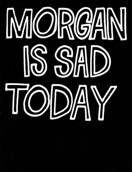 J.P. Maurer, R. Müller: Morgan Is Sad Today