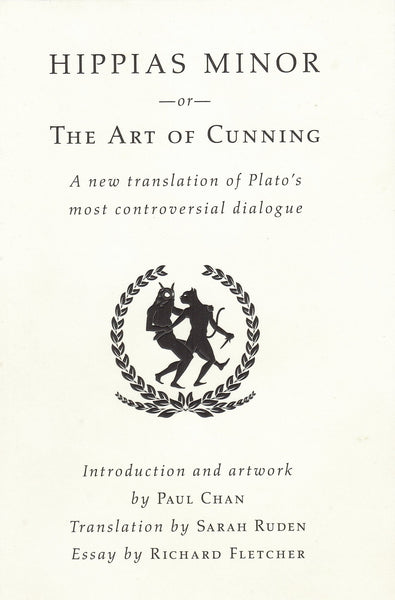 Plato: Hippias Minor: The Act of Cunning