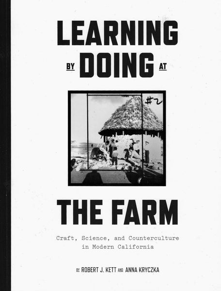 ed. Robert J. Kett and Anna Kryczka: Learning by Doing at the Farm