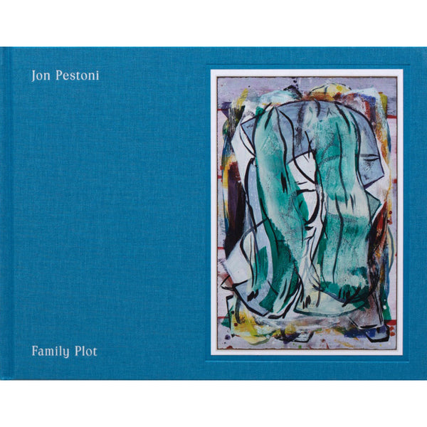 Jon Pestoni: Family Plot