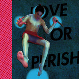 Love or Perish: Start from Zero CD