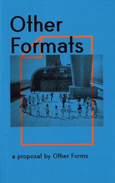 Other Forms: Other Formats: a proposal