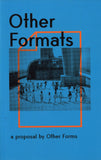 Other Forms: Other Formats: a proposal by Other Forms