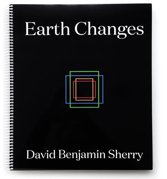 David Benjamin Sherry: Earth Changes