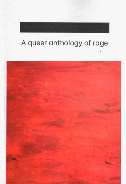 Pilot Press: 🀰 A queer anthology of rage