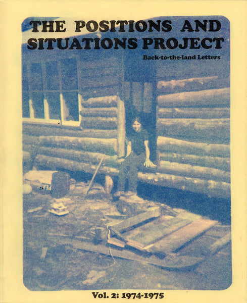Alex Arzt: The Positions and Situations Projects Vol. 2: 1972-1975