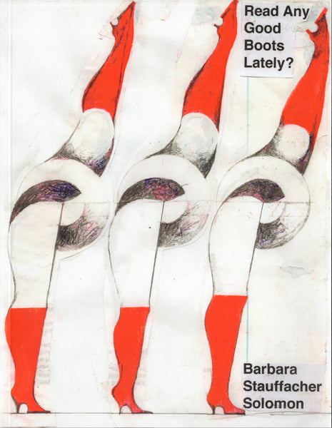 Barbara Stauffacher Solomon: Read Any Good Books Lately?