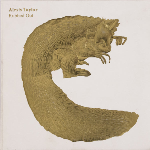 Alexis Taylor: Rubbed Out CD