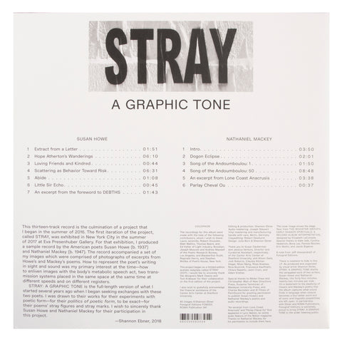 Susan Howe & Nathaniel Mackey: Stray LP (Produced by Shannon Ebner)