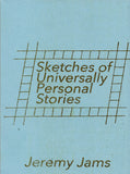 Jeremy Jams: Sketches of Universally Personal Stories