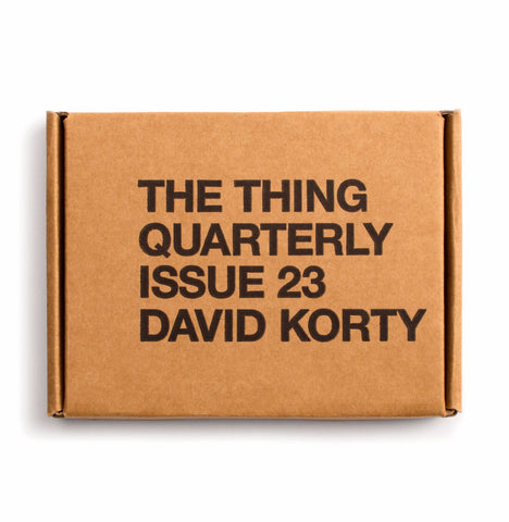 The Thing Quarterly Issue 23: David Korty