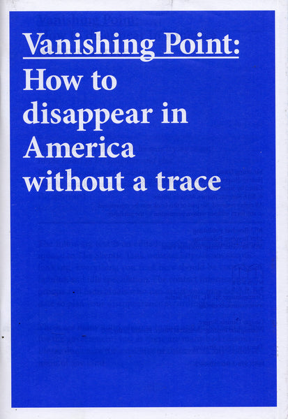 Susanne Bürner: Vanishing Point: How to Disappear in America Without a Trace