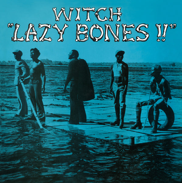 Witch: Lazy Bones!! LP