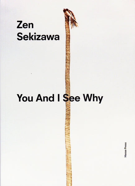 Zen Sekizawa: You And I See Why