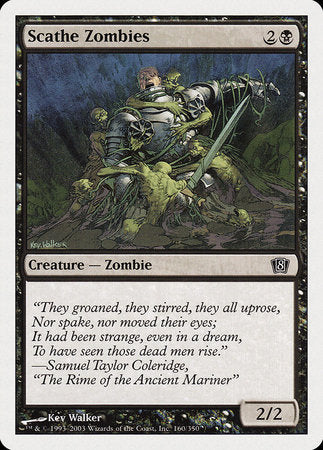 Scathe Zombies [Eighth Edition] | The Guild in the Grove