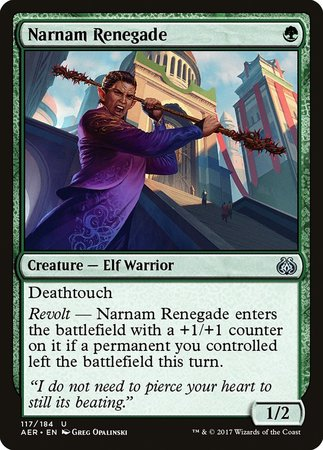 Narnam Renegade [Aether Revolt] | The Guild in the Grove