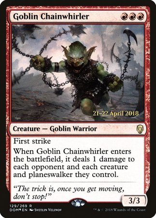 Goblin Chainwhirler [Dominaria Promos] | The Guild in the Grove