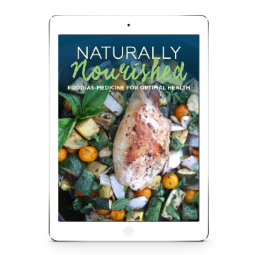 Naturally Nourished: Food-as-Medicine for Optimal Health ebook