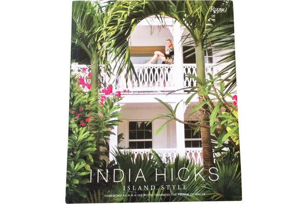 India hicks - island style