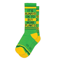 IT'S OK TO BUY MORE PLANTS Statment Socks