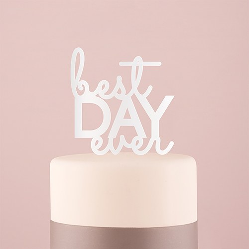 Best Day Ever Acrylic Cake Topper - White