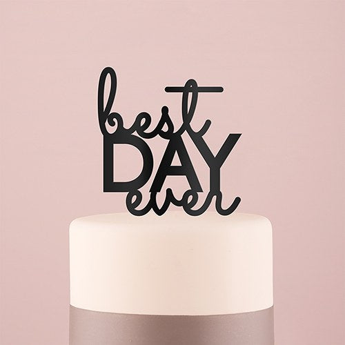 Best Day Ever Acrylic Cake Topper - Black - InCasaGifts