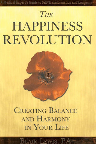 The Happiness Revolution: Creating Balance and Harmony in Your Life