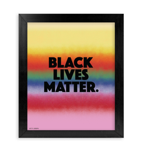 Load image into Gallery viewer, BLACK LIVES MATTER FRAMED PRINT 11x14""