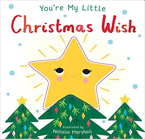 You're My Little Christmas Wish - Behind The Trees Wooden Toys