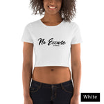 No Excuse Crop Top - Be You YXE