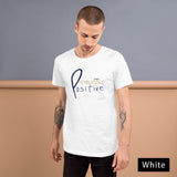 Fearlessly Positive T-Shirt - Be You YXE