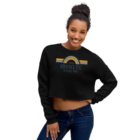 Kindness Always Wins Crop Sweatshirt - Be You YXE