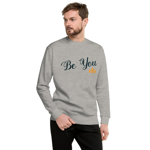 Be You Unisex Fleece Sweatshirt