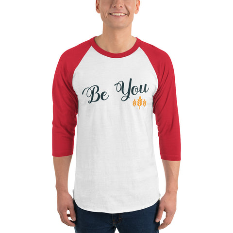 Be You 3/4 Sleeve T-Shirt