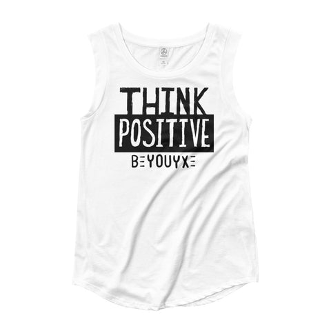 Think Positive Women's Cap Sleeve T-Shirt - Be You YXE