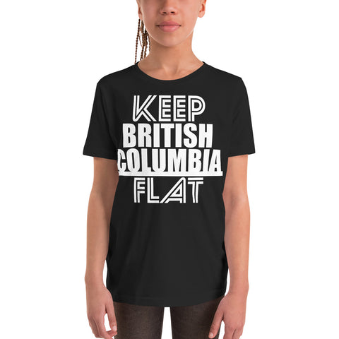 Keep British Columbia Flat Youth T-Shirt - Be You YXE