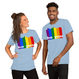 Be You Unisex T-Shirt - Be You YXE