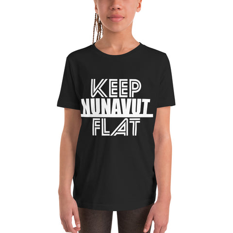Keep Nunavut Flat Youth T-Shirt - Be You YXE