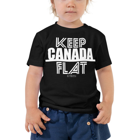 Keep Canada Flat Toddler T-Shirt - Be You YXE