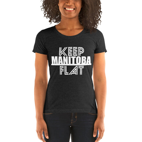 Keep Manitoba Flat T-Shirt - Be You YXE
