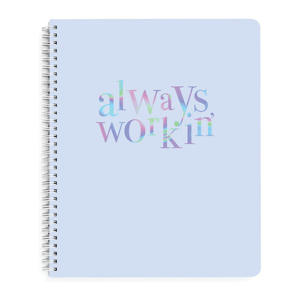 "Cuaderno "" Always Work in "" - Rosado"