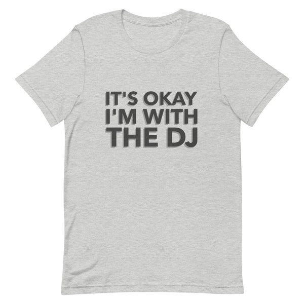IT'S OKAY I'M WITH THE DJ • TEE