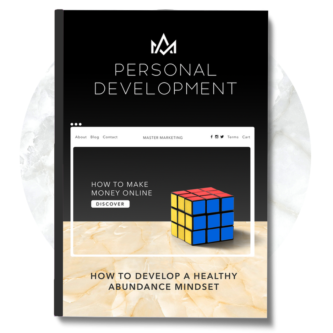 Personal Development: How To Develop A Healthy Abundance Mindset