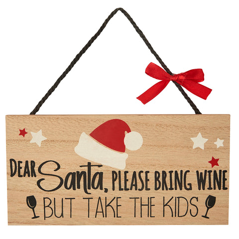 Dear Santa, please bring wine... Sign