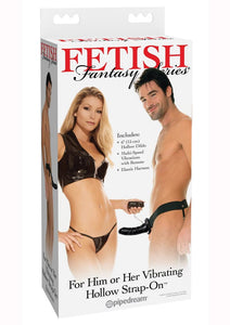 Fetish Fantasy Series For Him Or Her Vibrating Hollow Strap-On Dildo And Adjustable Harness With Remote Control 6in - Black