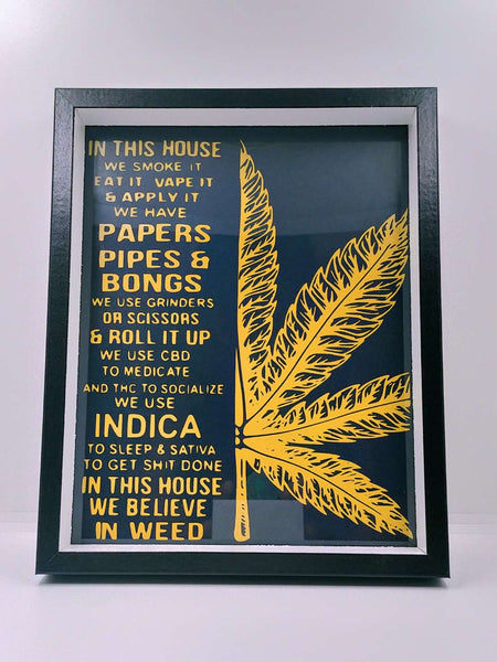 """In This House..."" Framed Sign"