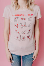 Load image into Gallery viewer, Elements Of A Lady Tee